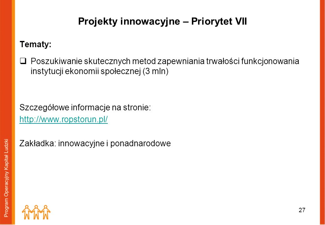 Projekty innowacyjne – Priorytet VII