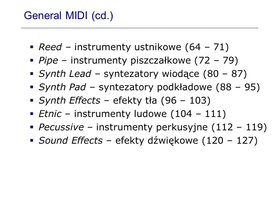 General MIDI (cd.) Reed – instrumenty ustnikowe (64 – 71)