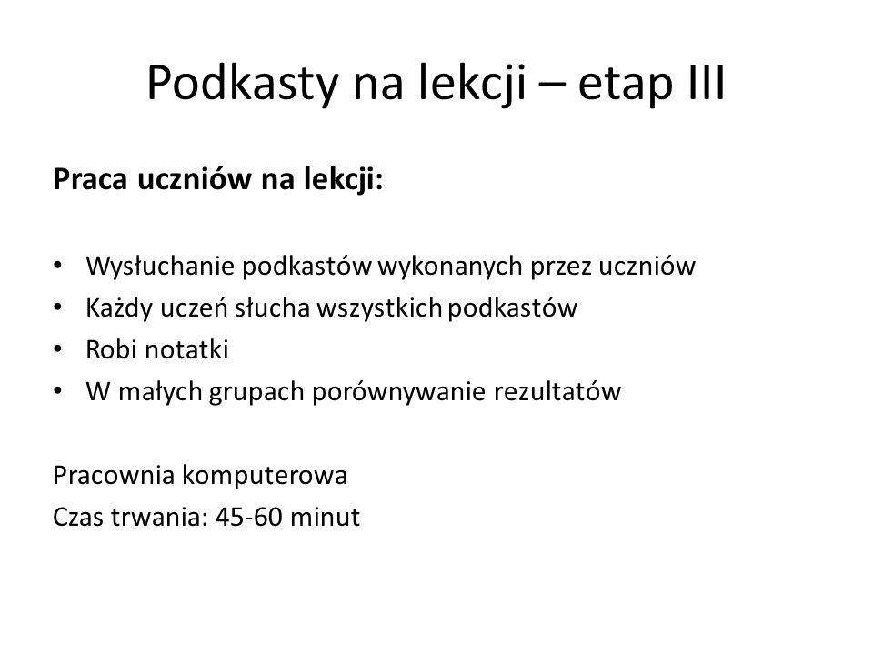 Podkasty na lekcji – etap III