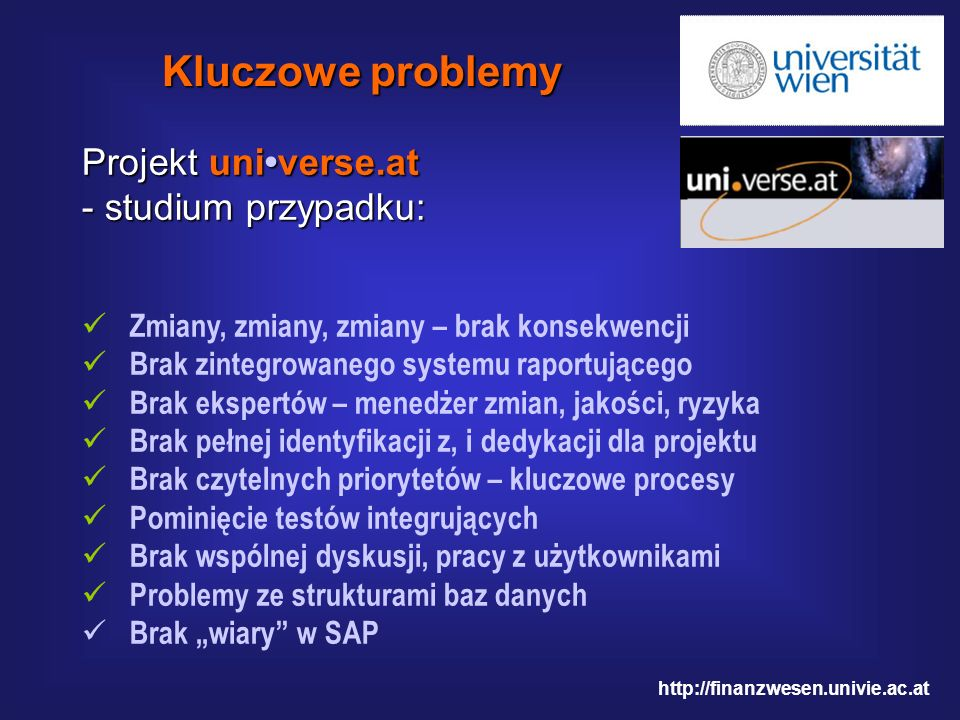 Kluczowe problemy Projekt uni•verse.at - studium przypadku: