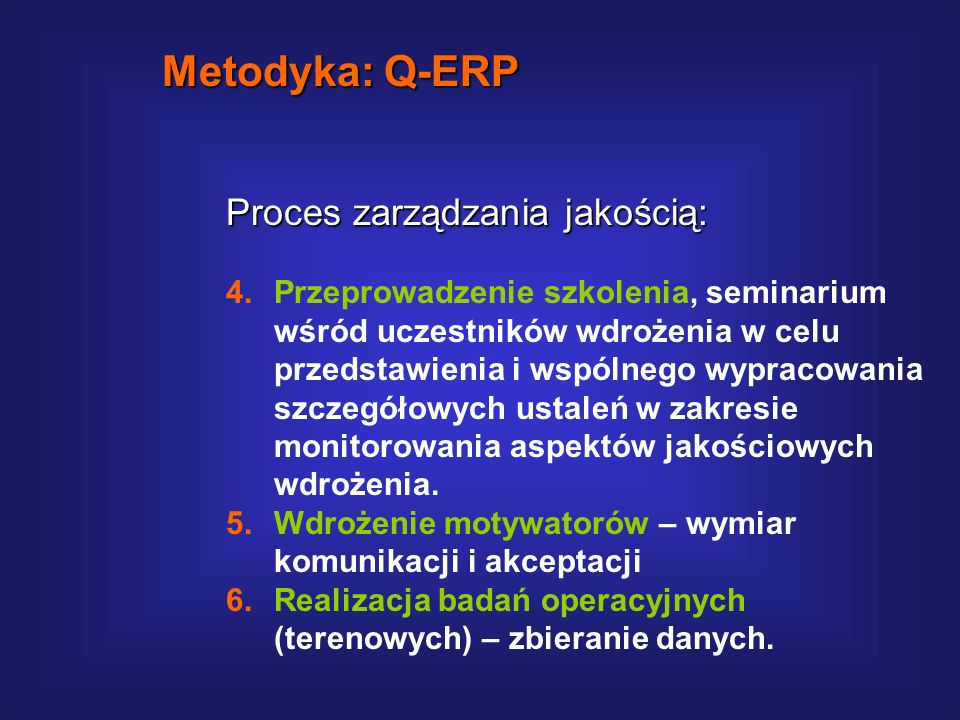 Metodyka: Q-ERP Proces zarządzania jakością: