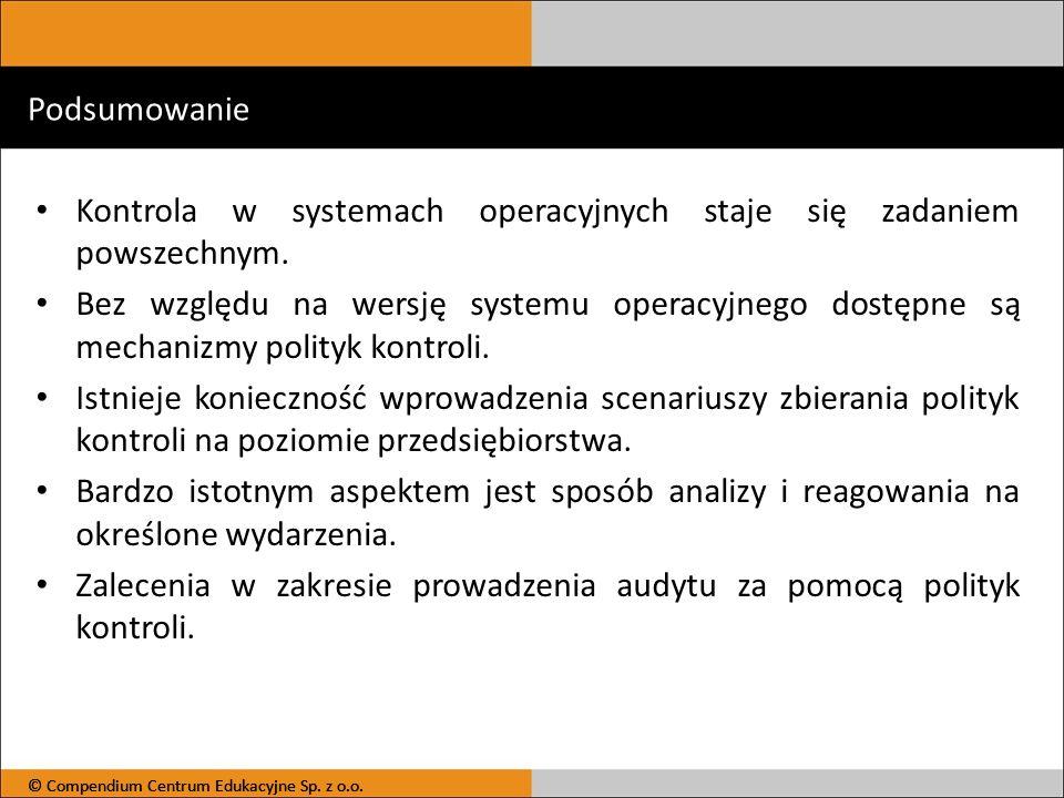Kontrola w systemach operacyjnych staje się zadaniem powszechnym.