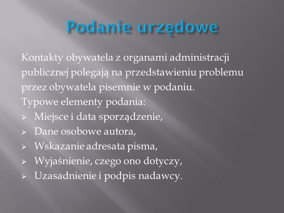 Podanie urzędowe Kontakty obywatela z organami administracji