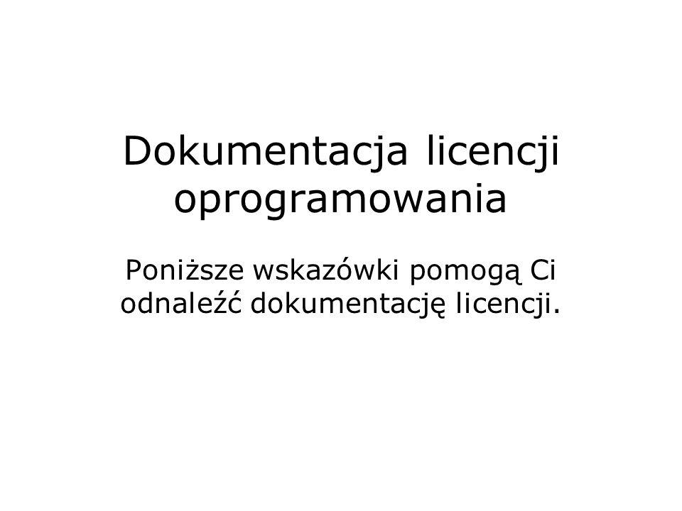 Dokumentacja licencji oprogramowania