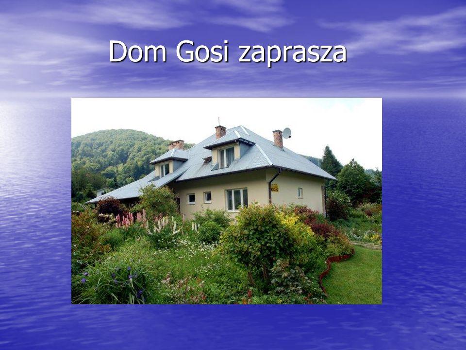 Dom Gosi zaprasza