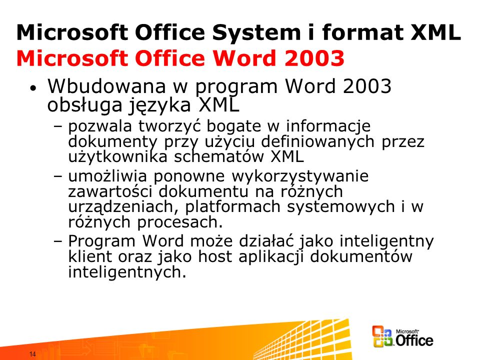 Microsoft Office System i format XML Microsoft Office Word 2003
