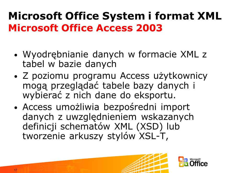 Microsoft Office System i format XML Microsoft Office Access 2003