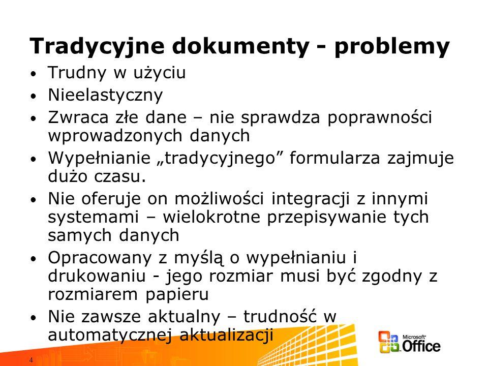 Tradycyjne dokumenty - problemy