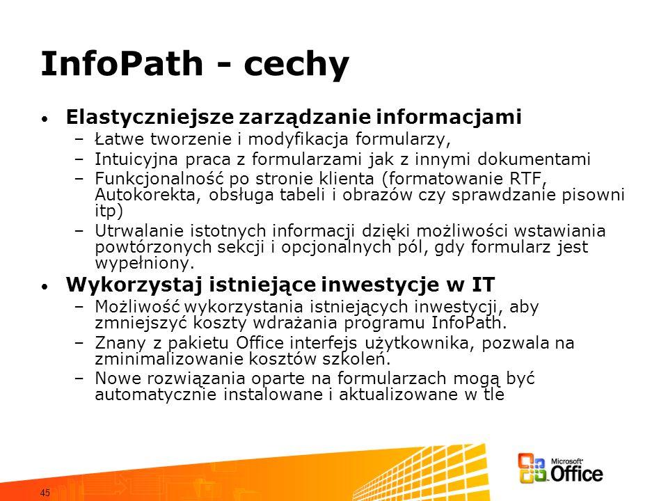 InfoPath - cechy Elastyczniejsze zarządzanie informacjami