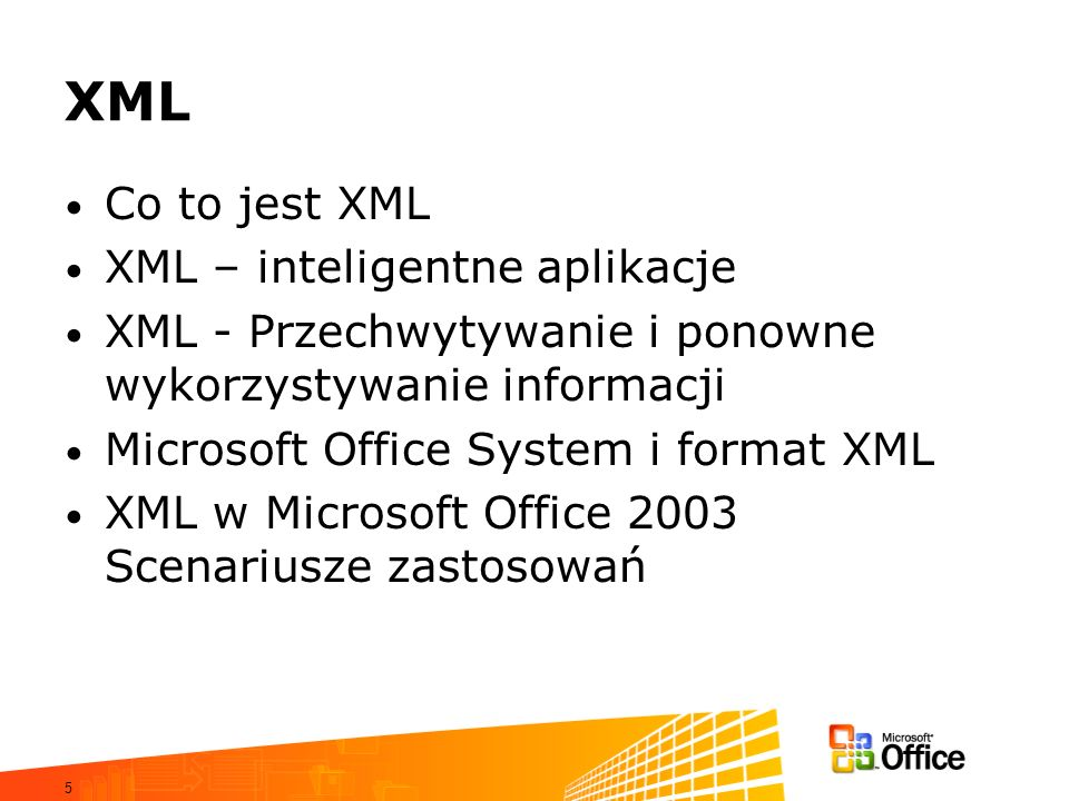 XML Co to jest XML XML – inteligentne aplikacje
