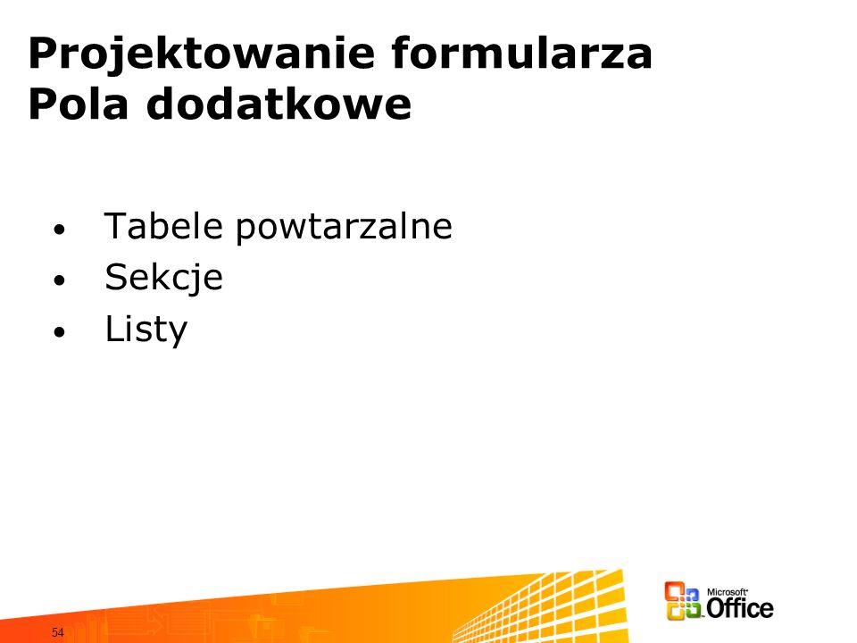 Projektowanie formularza Pola dodatkowe