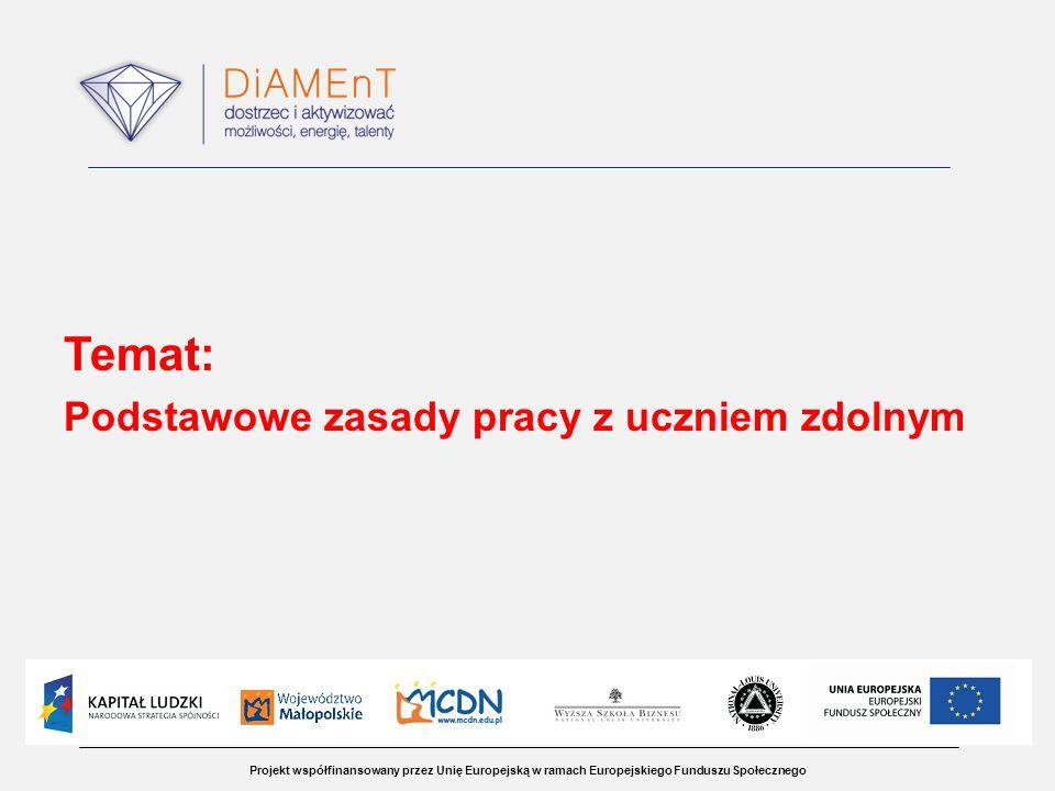 Temat: Podstawowe zasady pracy z uczniem zdolnym