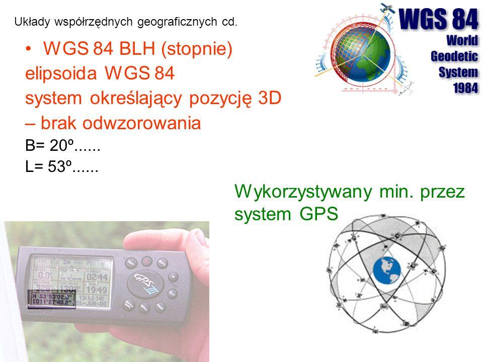 Układy współrzędnych geograficznych cd.