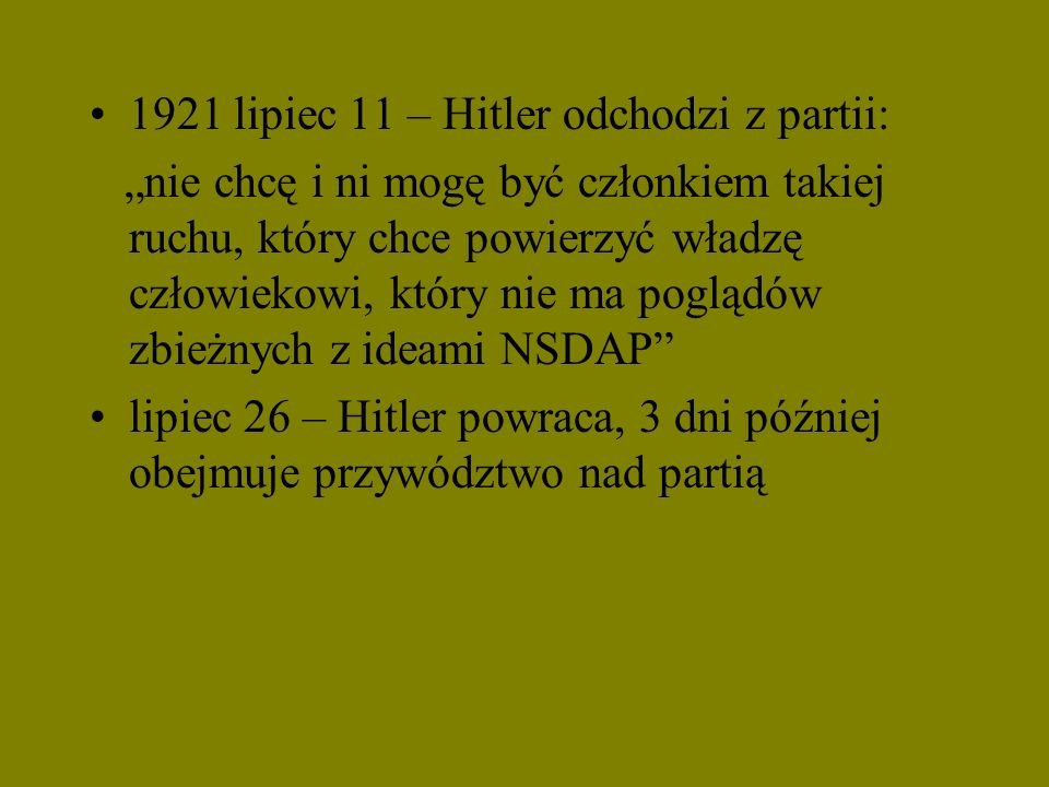 1921 lipiec 11 – Hitler odchodzi z partii: