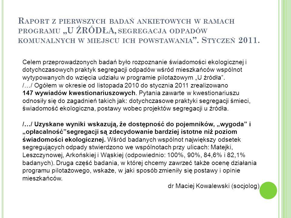 """Raport z pierwszych badań ankietowych w ramach programu """"U ŹRÓDŁA, segregacja odpadów komunalnych w miejscu ich powstawania . Styczeń 2011."""
