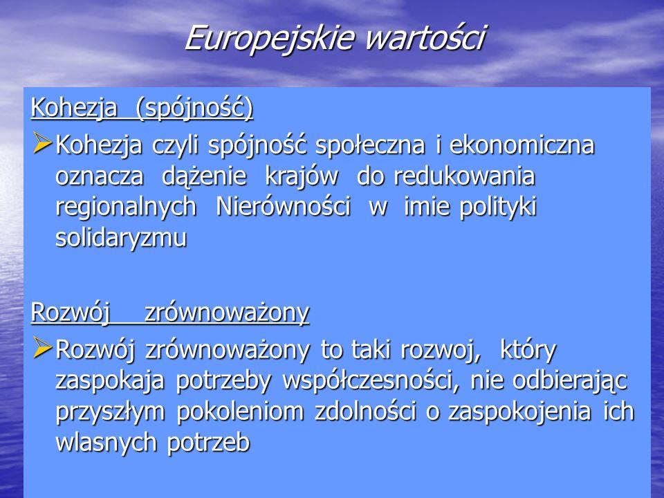 Europejskie wartości Kohezja (spójność)