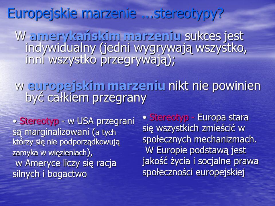 Europejskie marzenie ...stereotypy
