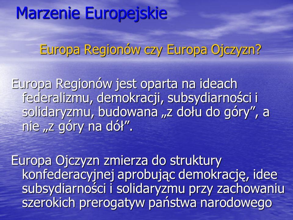 Europa Regionów czy Europa Ojczyzn
