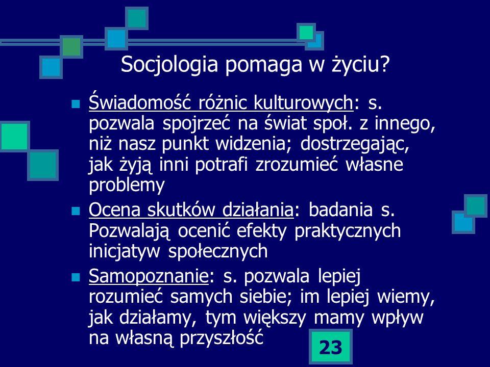 Socjologia pomaga w życiu