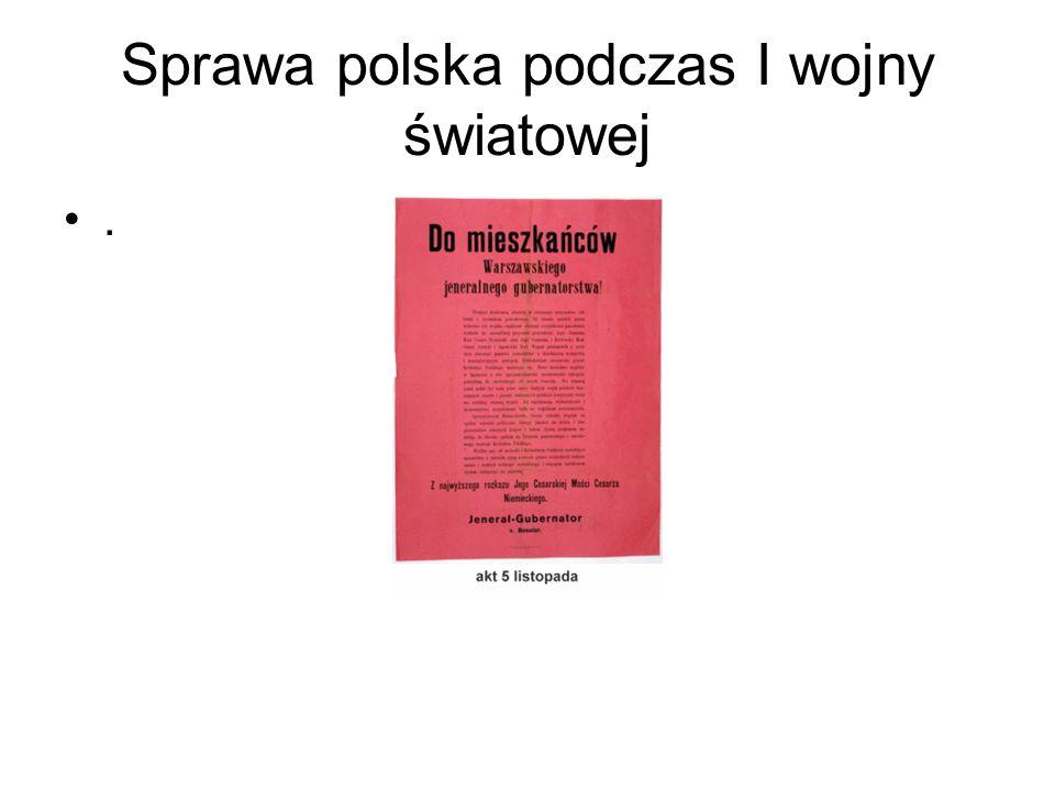 Sprawa polska podczas I wojny światowej