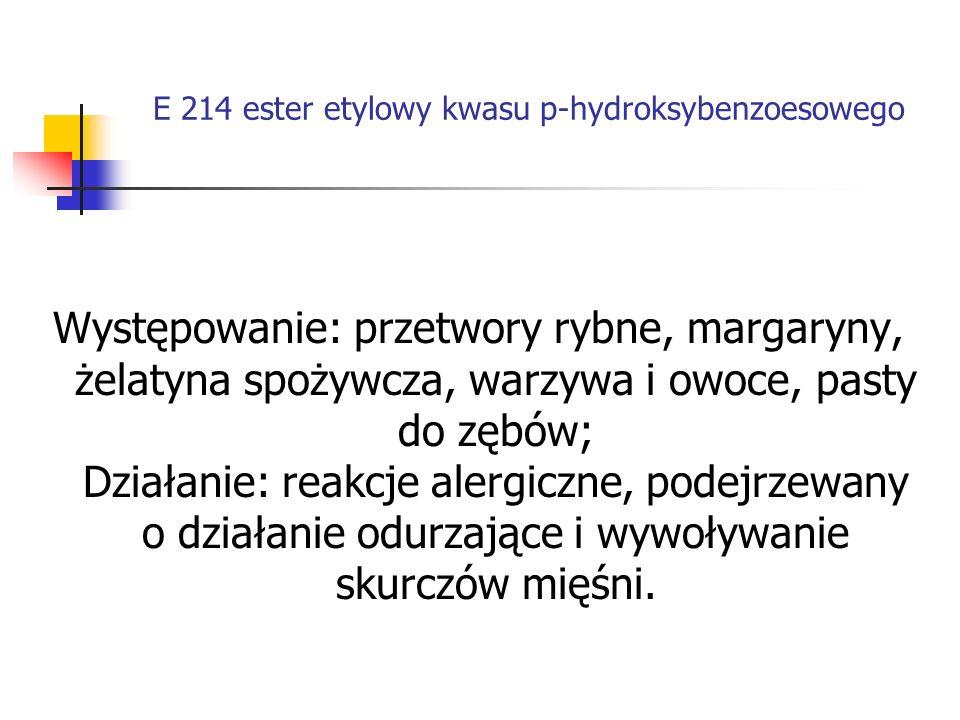 E 214 ester etylowy kwasu p-hydroksybenzoesowego