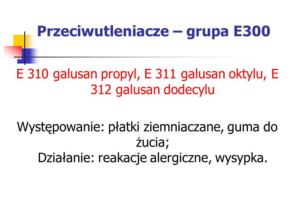 Przeciwutleniacze – grupa E300