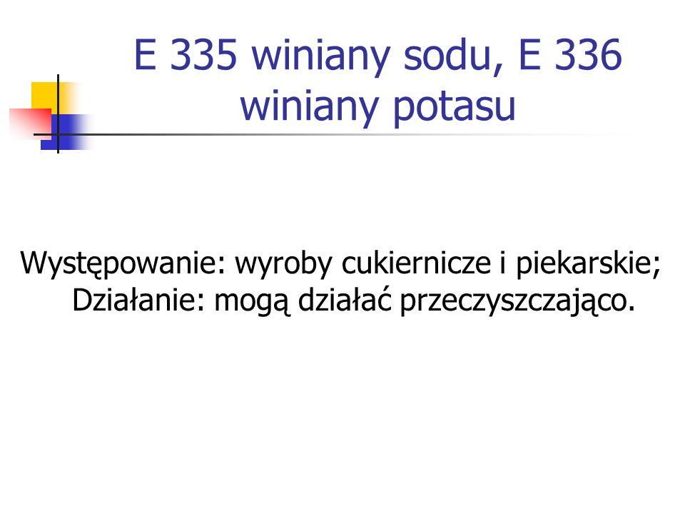 E 335 winiany sodu, E 336 winiany potasu
