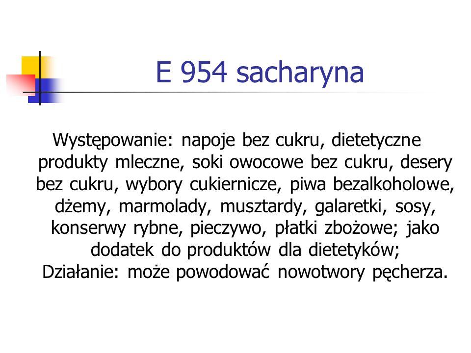 E 954 sacharyna