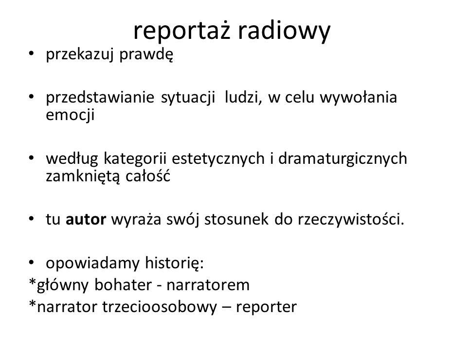 reportaż radiowy przekazuj prawdę