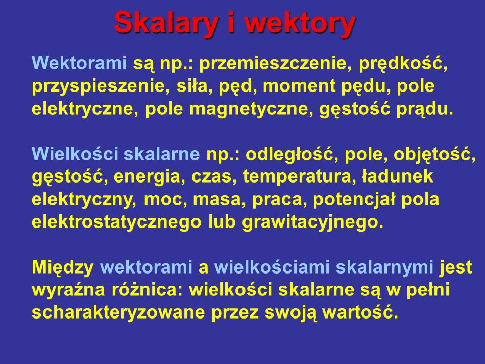Skalary i wektory