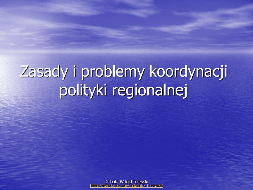 Zasady i problemy koordynacji polityki regionalnej