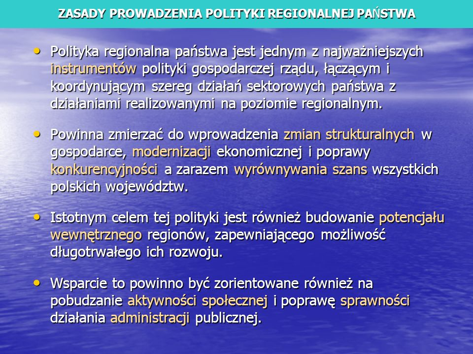 ZASADY PROWADZENIA POLITYKI REGIONALNEJ PAŃSTWA