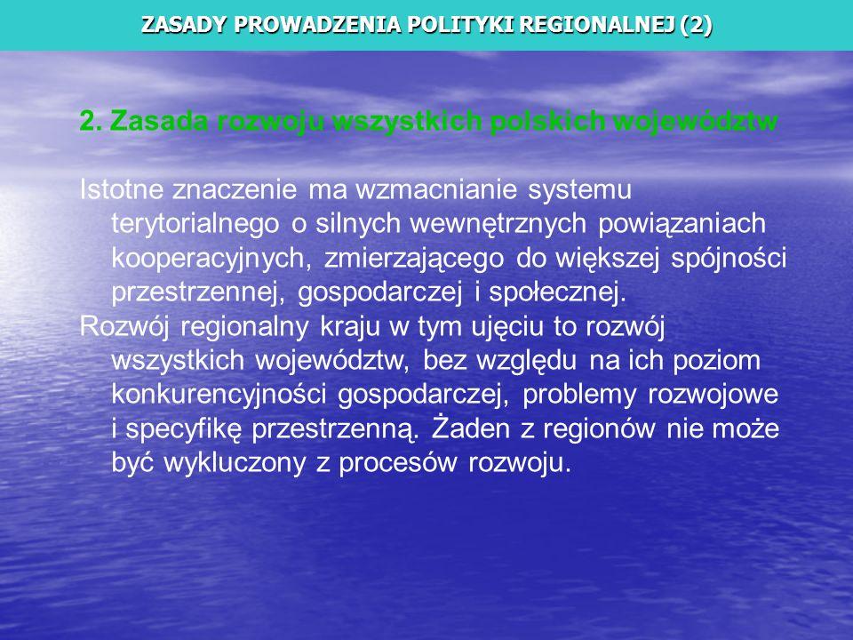 ZASADY PROWADZENIA POLITYKI REGIONALNEJ (2)