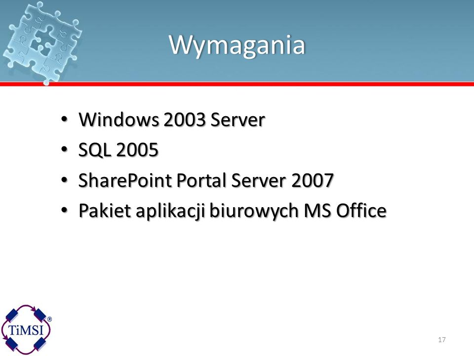 Wymagania Windows 2003 Server SQL 2005 SharePoint Portal Server 2007