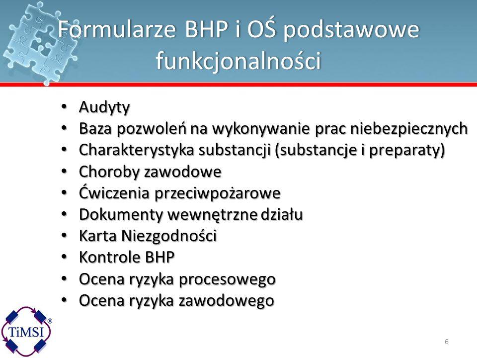 Formularze BHP i OŚ podstawowe funkcjonalności