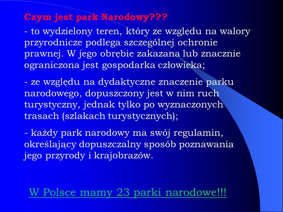W Polsce mamy 23 parki narodowe!!!