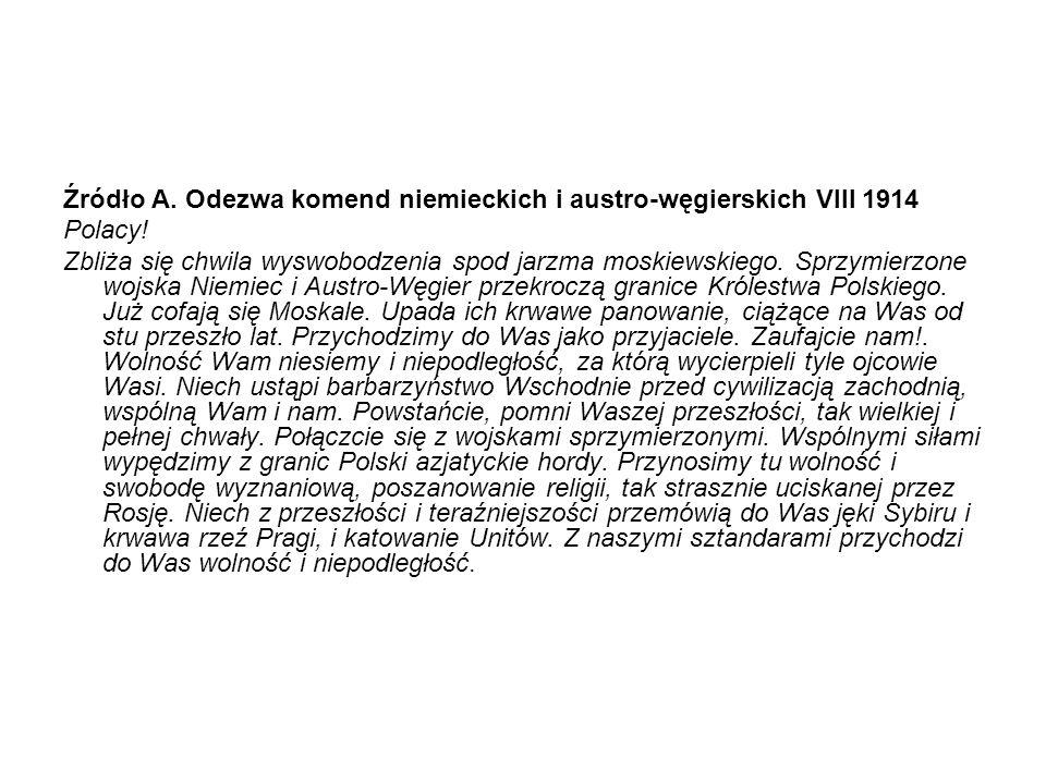 Źródło A. Odezwa komend niemieckich i austro-węgierskich VIII 1914