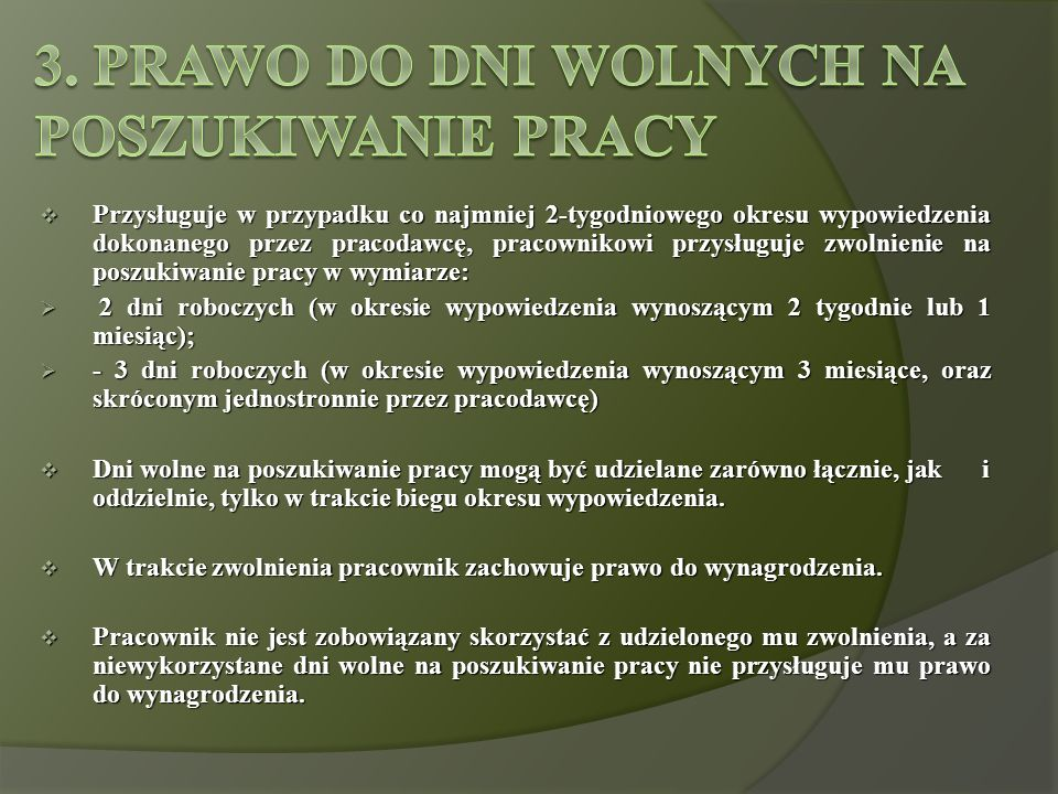 3. Prawo do dni wolnych na poszukiwanie pracy