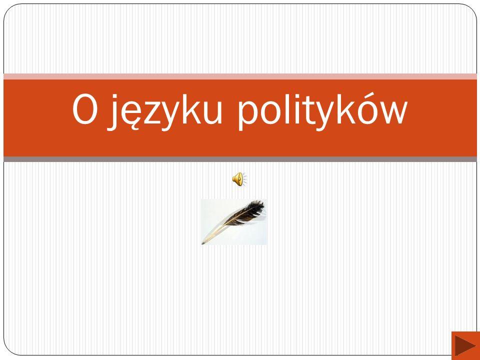 O języku polityków