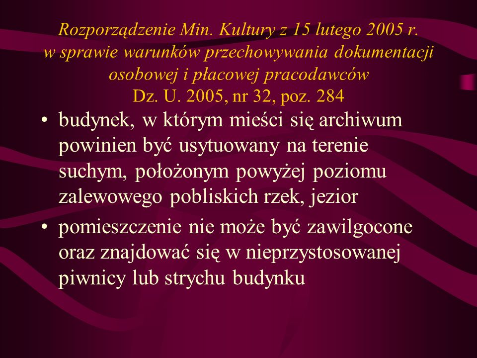 Rozporządzenie Min. Kultury z 15 lutego 2005 r