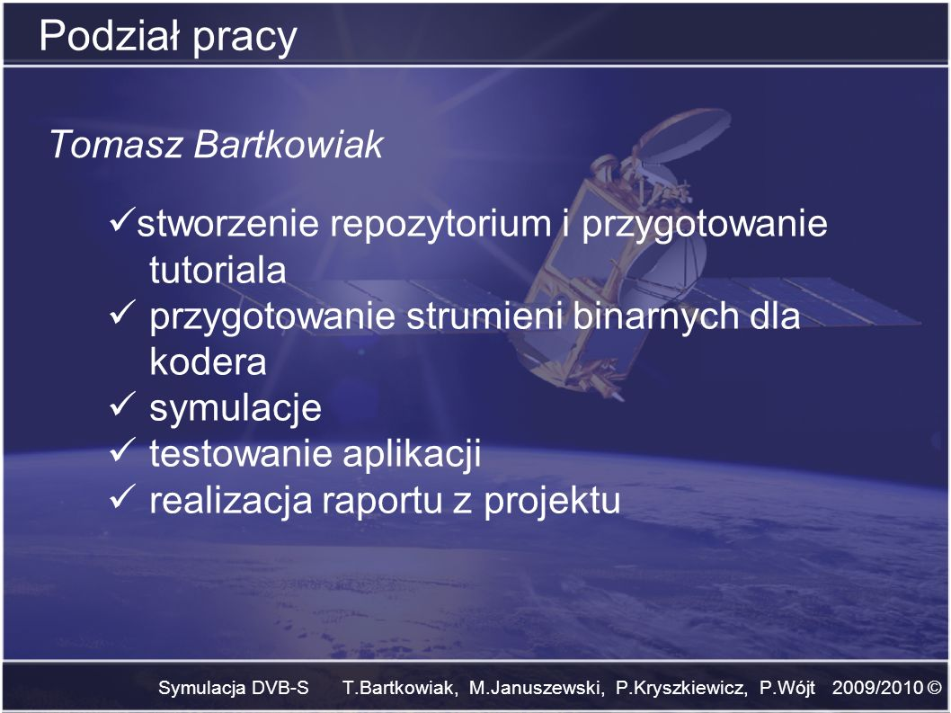 Podział pracy Tomasz Bartkowiak