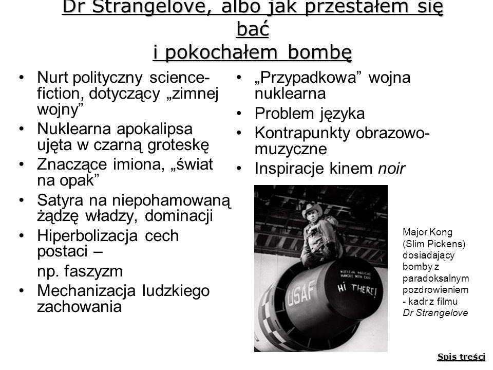 Dr Strangelove, albo jak przestałem się bać i pokochałem bombę