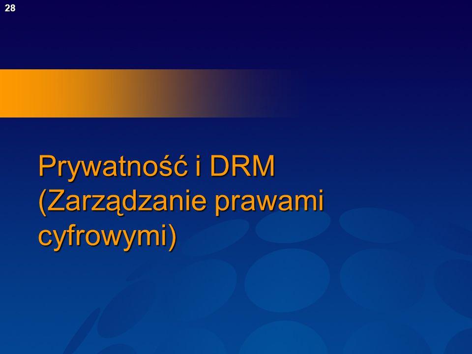 Prywatność i DRM (Zarządzanie prawami cyfrowymi)