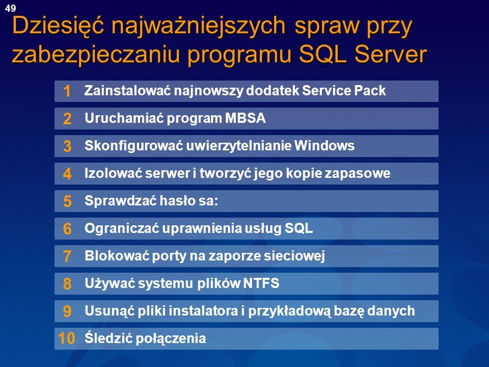 Dziesięć najważniejszych spraw przy zabezpieczaniu programu SQL Server