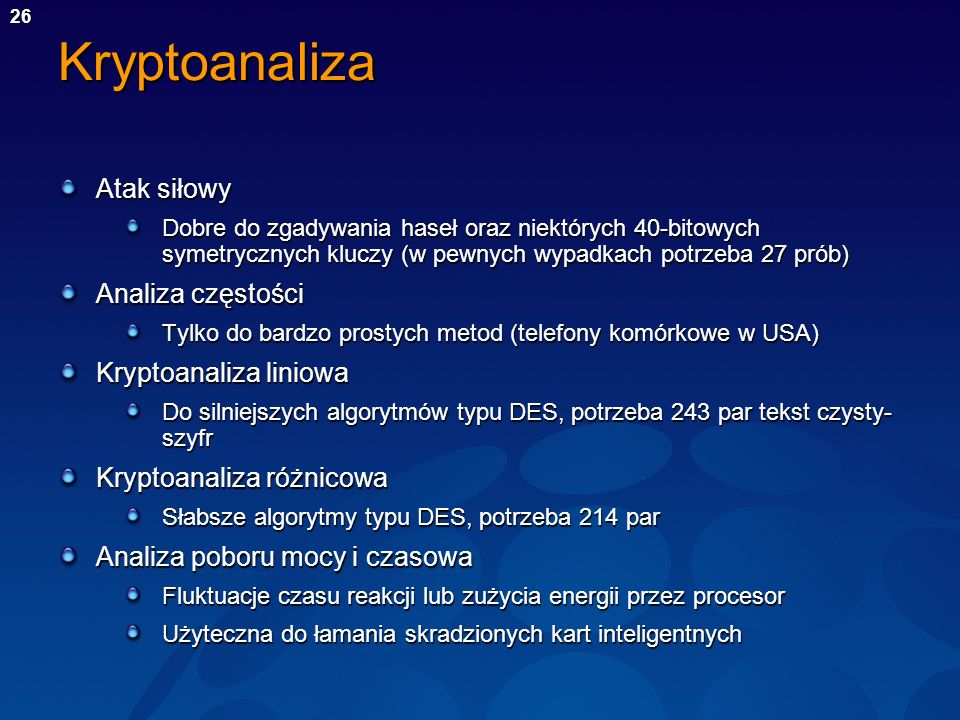 Kryptoanaliza Atak siłowy Analiza częstości Kryptoanaliza liniowa