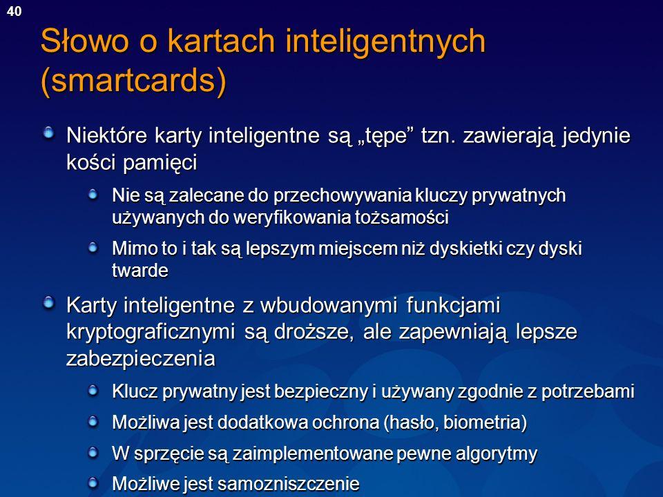 Słowo o kartach inteligentnych (smartcards)