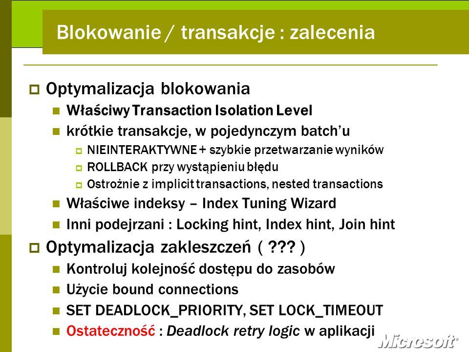 Blokowanie / transakcje : zalecenia