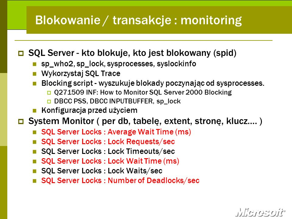 Blokowanie / transakcje : monitoring