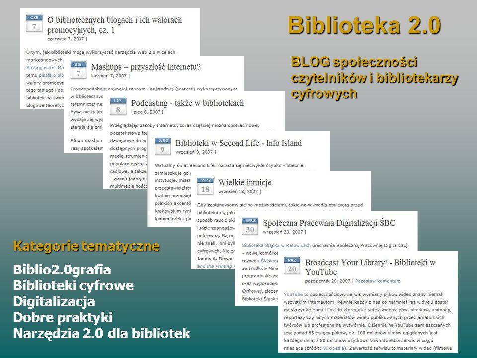 Biblioteka 2.0 BLOG społeczności czytelników i bibliotekarzy cyfrowych
