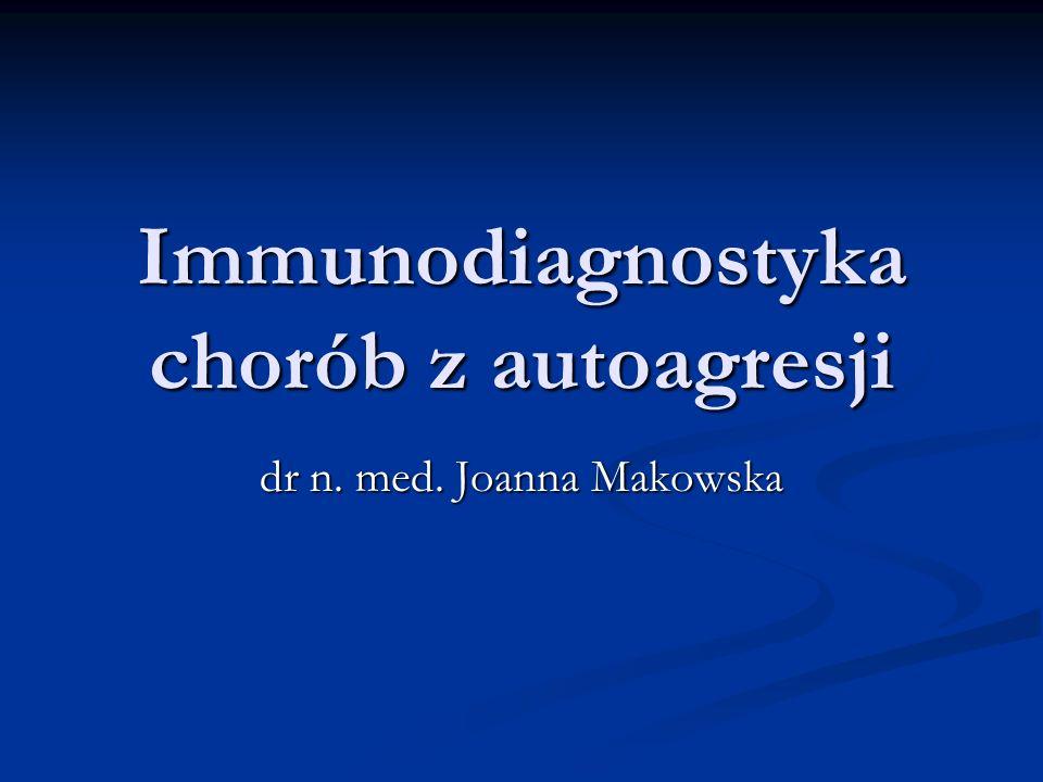Immunodiagnostyka chorób z autoagresji
